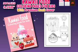 Print on Demand: Kawaii Food Coloring Book for Kids Graphic Coloring Pages & Books Kids By J U M P