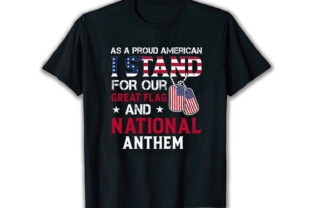 Print on Demand: As a Proud American Best Selling T Shirt Graphic Print Templates By merchbundle-1