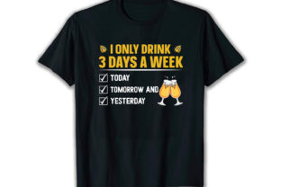 Print on Demand: I Only Drink Best Selling T Shirt Design Graphic Print Templates By merchbundle-1
