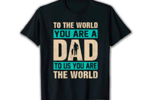 Print on Demand: To the World You Best Selling T Shirt Graphic Print Templates By merchbundle-1