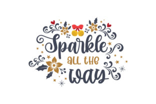 Sparkle All the Way Christmas Craft Cut File By Creative Fabrica Crafts 1