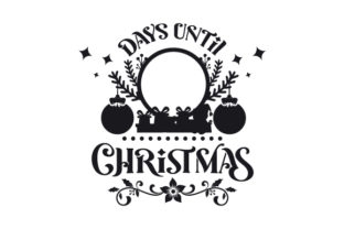 Counting Down to Christmas Christmas Craft Cut File By Creative Fabrica Crafts 2