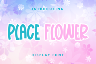 Print on Demand: Place Flower Display Font By nicetrip7