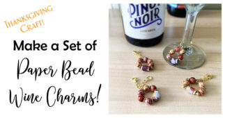 Thanksgiving Craft: Make a Set of Wine Charms