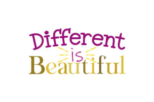 Different is Beautiful Quotes Craft Cut File By Creative Fabrica Crafts