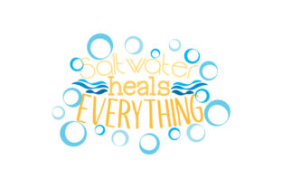 Saltwater Heals Everything Quotes Craft Cut File By Creative Fabrica Crafts