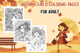 Autumn Girls Coloring Pages Graphic Coloring Pages & Books Adults By Artist Zone