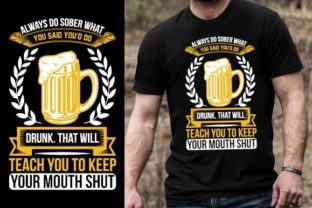 Print on Demand: Always Do Sober What You Said You'd Do D Graphic Graphic Templates By Design Online Store