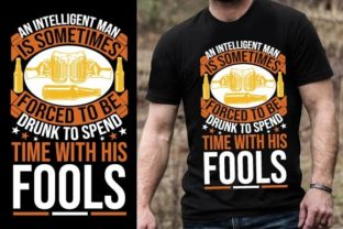 Print on Demand: An Intelligent Man is Sometimes Forced T Graphic Graphic Templates By Design Online Store