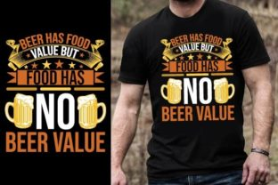 Print on Demand: Beer Has Food Value, but Food Has No Bee Graphic Graphic Templates By Design Online Store