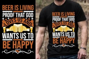 Print on Demand: Beer is Living Proof That God Loves Us a Graphic Graphic Templates By Design Online Store