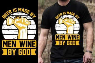 Print on Demand: Beer is Made by Men, Wine by God Graphic Graphic Templates By Design Online Store
