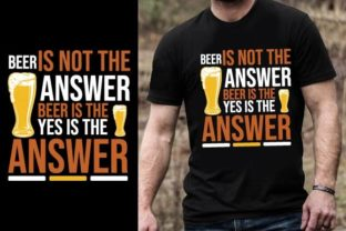 Print on Demand: Beer is Not the Answer. Beer is the Ques Graphic Graphic Templates By Design Online Store