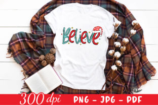 Believe PNG - Christmas Sublimation PNG Graphic Crafts By CraftlabSVG