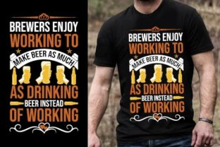 Print on Demand: Brewers Enjoy Working to Make Beer As Mu Graphic Graphic Templates By Design Online Store