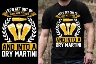 Print on Demand: Let's Get out of These Wet Clothes and I Graphic Graphic Templates By Design Online Store