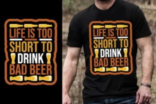 Print on Demand: Life is Too Short to Drink Bad Beer Graphic Graphic Templates By Design Online Store