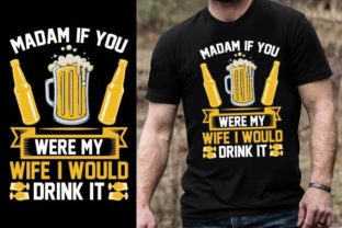 Print on Demand: Madam, if You Were My Wife, I Would Drin Graphic Graphic Templates By Design Online Store