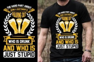 Print on Demand: The Hard Part About Being a Bartender is Graphic Graphic Templates By Design Online Store