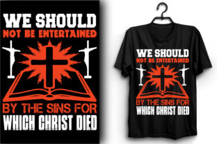 Print on Demand: We Should Not Be Entertained by the Sins Graphic Print Templates By PixxelStudio35