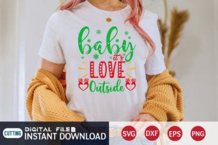 Baby It's Love Outside Svg Graphic Print Templates By FunnySVGCrafts