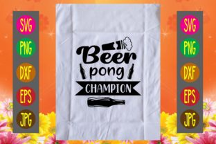 Print on Demand: Beer Pong Champion Graphic Print Templates By printSVG