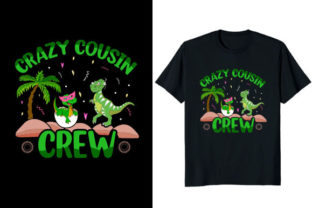 Print on Demand: Crazy Cousin Crew Dinosaur T-shirt Graphic Print Templates By At Merch Tees
