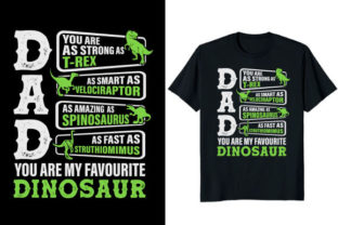 Print on Demand: Dad You Are My Favorite Dinosaurs Tshirt Graphic Print Templates By Fabulous Amazon Tees