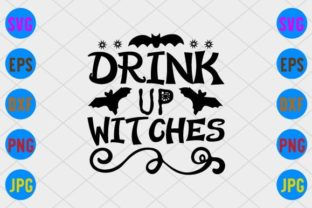 Drink Up Witches Graphic Print Templates By craftSVG