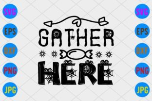 Gather Here Graphic Print Templates By craftSVG