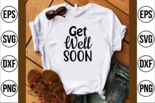 Get Well Soon Graphic Crafts By Najirbd