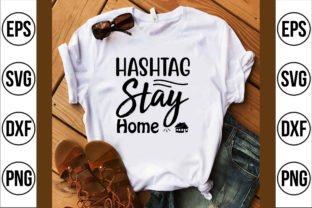 Hashtag Stay Home Graphic Crafts By Najirbd