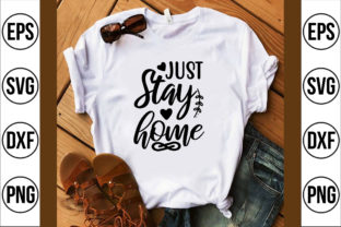 Just Stay Home Graphic Crafts By Najirbd