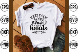Keep Calm and Wash Your Hands Graphic Crafts By Najirbd