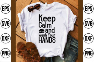 Keep Calm and Wash Your Hands Vol,1 Graphic Crafts By Najirbd
