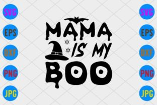 Mama is My Boo Graphic Print Templates By craftSVG