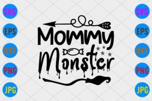 Mommy Monster Graphic Print Templates By craftSVG