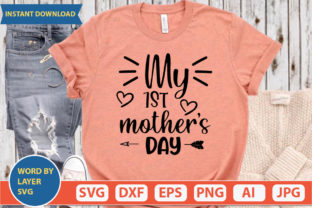 My 1st Mother's Day Svg Graphic Print Templates By ismetarabd