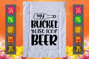 Print on Demand: My Bucket List Ice Beer Graphic Print Templates By printSVG