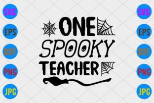 One Spooky Teacher Graphic Print Templates By craftSVG