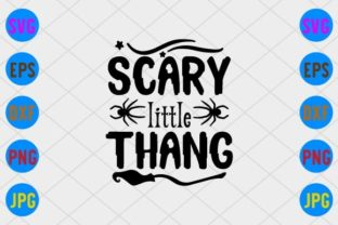 Scary Little Thang Graphic Print Templates By craftSVG