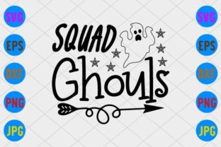 Squad Ghouls Graphic Print Templates By craftSVG