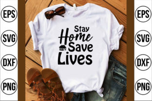 Stay Home Save Lives Graphic Crafts By Najirbd