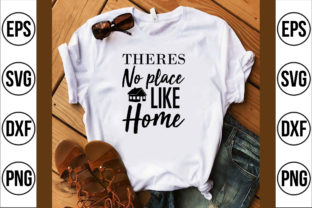 Theres No Place Like Home Graphic Crafts By Najirbd
