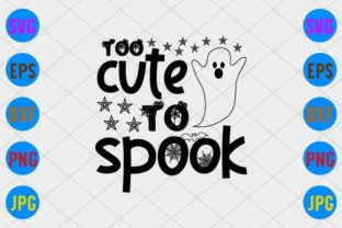 Too Cute to Spook Graphic Print Templates By craftSVG