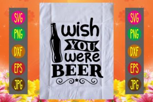 Print on Demand: Wish You Were Beer Graphic Print Templates By printSVG