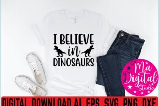 I Believe in Dinosaurs Svg Graphic Print Templates By Ma Digital Studio