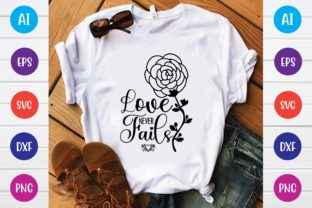 Print on Demand: Love Never Fails Svg Graphic Print Templates By selinab157