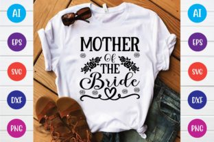 Print on Demand: Mother of the Bride Svg Graphic Print Templates By selinab157