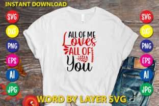 All of Me Loves All of You Graphic Print Templates By RSvgzone
